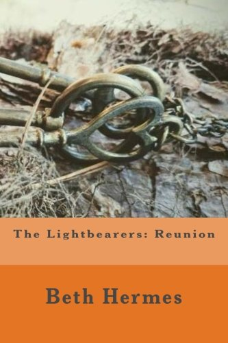 The Lightbearers: Reunion (Affirmation)